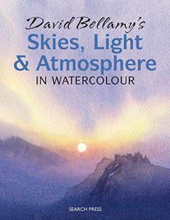 9781844486779-184448677X-David Bellamy's Skies, Light and Atmosphere in Watercolour