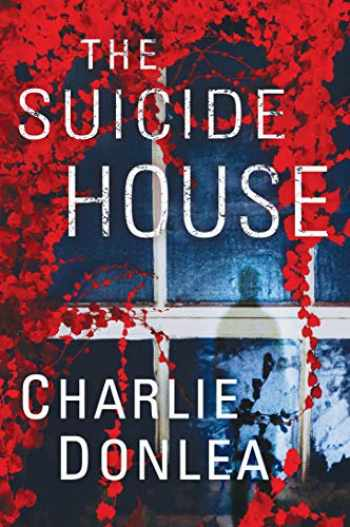 9781496727152-1496727150-The Suicide House: A Gripping and Brilliant Novel of Suspense (A Rory Moore/Lane Phillips Novel)