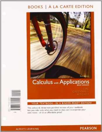 9780321772053-0321772059-Calculus with Applications, Brief Version, Books a la Carte Plus MML/MSL Student Access Code Card (for ad hoc valuepacks)) (10th Edition)