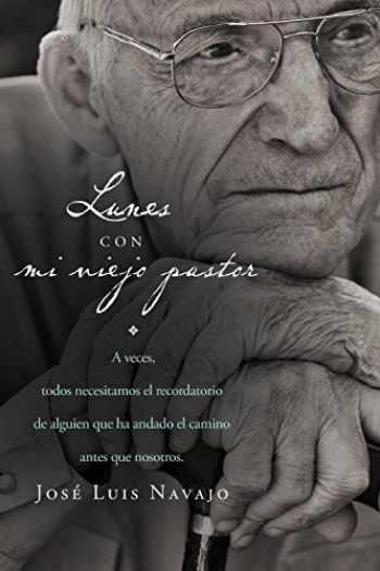 9781602559431-1602559430-Lunes con mi viejo pastor (Spanish Edition)