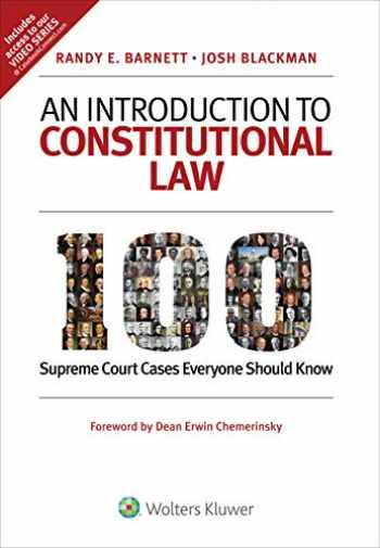 9781543813906-1543813909-An Introduction to Constitutional Law: 100 Supreme Court Cases Everyone Should Know