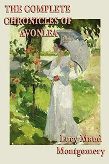 9781617200847-1617200840-The Complete Chronicles of Avonlea