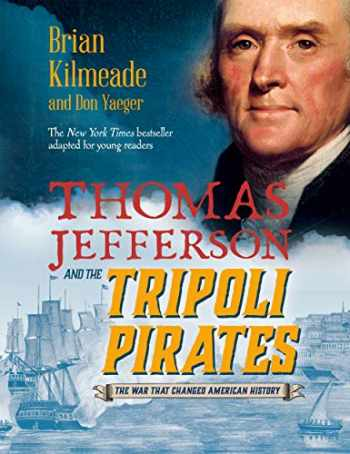 9780425288955-0425288951-Thomas Jefferson and the Tripoli Pirates (Young Readers Adaptation)