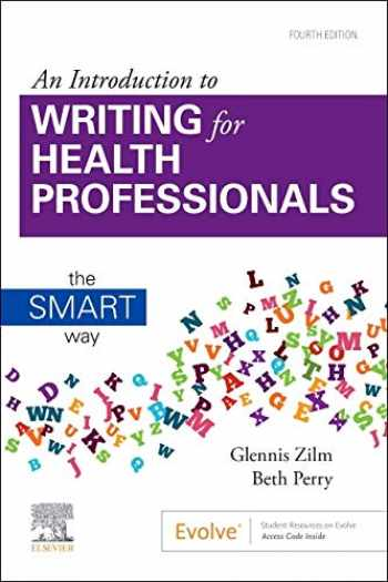 9781771721929-1771721928-An Introduction to Writing for Health Professionals: The SMART Way: The SMART Way