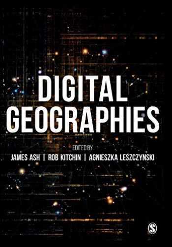 9781526447296-1526447290-Digital Geographies