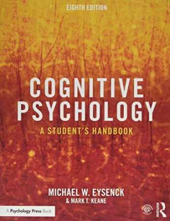 9781138482234-1138482234-Cognitive Psychology: A Student's Handbook