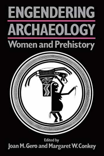 9780631175018-0631175016-Engendering Archaeology: Women and Prehistory