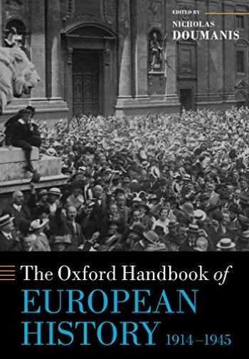 9780198845959-0198845952-The Oxford Handbook of European History, 1914-1945 (Oxford Handbooks)