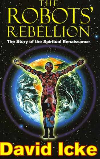 9781858600222-1858600227-The Robots' Rebellion: The Story of the Spiritual Renaissance
