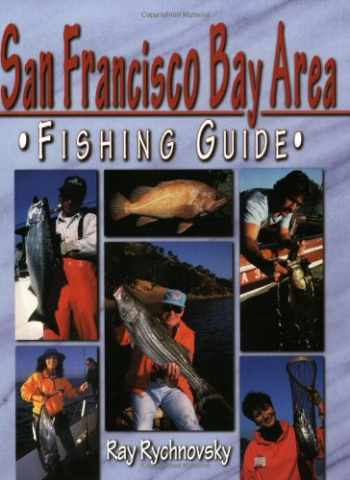 9781571881748-1571881743-San Francisco Bay Areas Fishing Guide