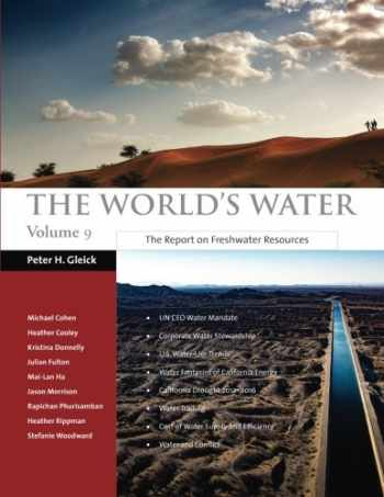 9781983865886-1983865885-The World's Water Volume 9: The Report on Freshwater Resources