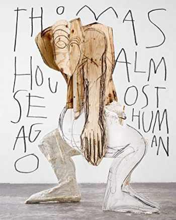 9782759604135-2759604136-Thomas Houseago: Almost Human (PARIS MUSEES)