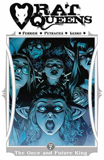 9781534314665-1534314660-Rat Queens Volume 7: The Once and Future King