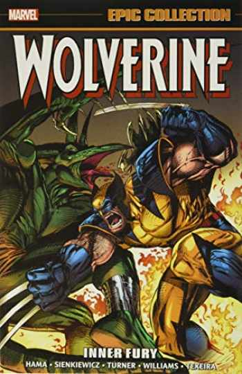 9781302923907-1302923900-Wolverine Epic Collection: Inner Fury