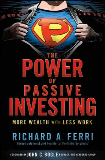 9780470592205-0470592206-The Power of Passive Investing: More Wealth with Less Work