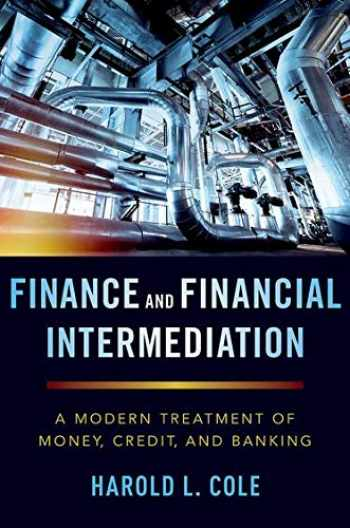 9780190941703-0190941707-Finance and Financial Intermediation: A Modern Treatment of Money, Credit, and Banking