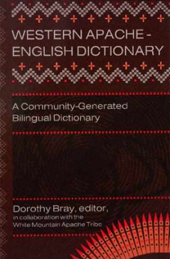 9780927534796-0927534797-Western Apache-English Dictionary: A Community-Generated Bilingual Dictionary (English and Apache Languages Edition)