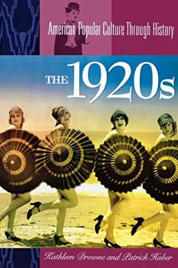 9780313361630-0313361630-The 1920s (American Popular Culture Through History)