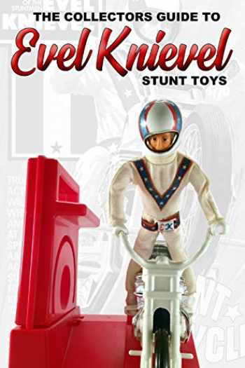 9780368185854-0368185850-Collectors Guide To Evel Knievel Stunt Toys