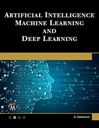 9781683924678-1683924673-Artificial Intelligence, Machine Learning, and Deep Learning