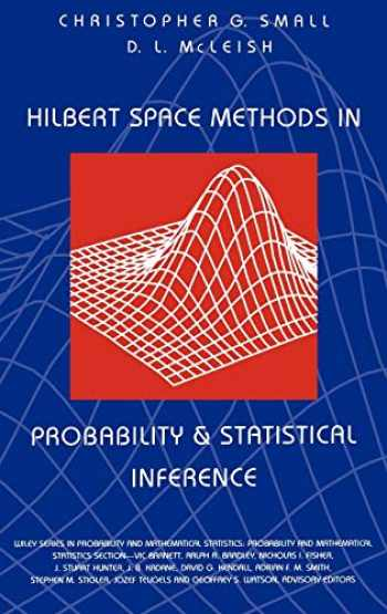 9780471592815-0471592811-Hilbert Space Methods in Probability and Statistical Inference