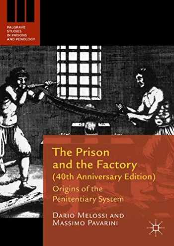 9781137565891-1137565896-The Prison and the Factory (40th Anniversary Edition): Origins of the Penitentiary System (Palgrave Studies in Prisons and Penology)