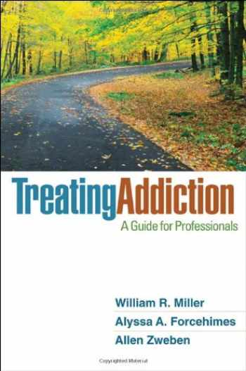 9781609186388-1609186389-Treating Addiction: A Guide for Professionals