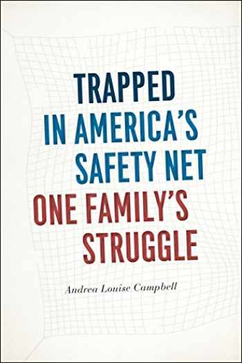 9780226140445-022614044X-Trapped in America's Safety Net: One Family's Struggle (Chicago Studies in American Politics)