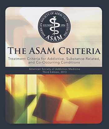 9781617021978-1617021970-ASAM Criteria: Treatment Criteria for Addictive, Substance-Related, and Co-Occurring Conditions