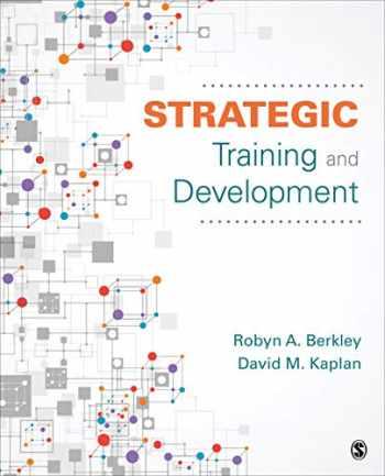 9781506344393-1506344399-Strategic Training and Development