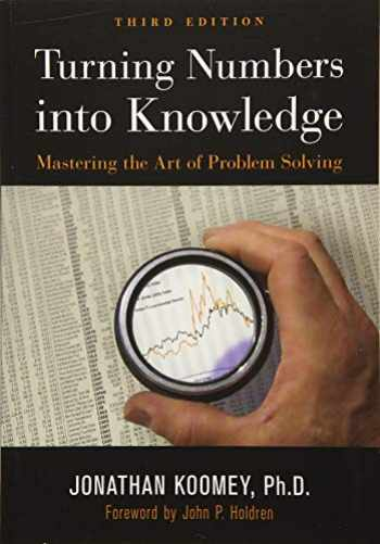 9781938377068-1938377060-Turning Numbers into Knowledge: Mastering the Art of Problem Solving