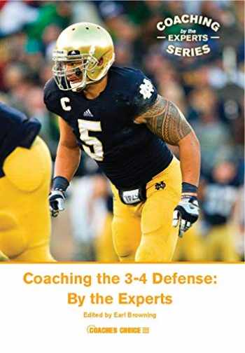 9781606792551-1606792555-Coaching the 3-4 Defense: By the Experts