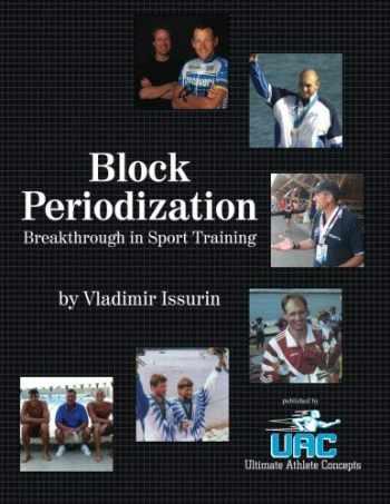 9780981718002-0981718000-Block Periodization: Breakthrough in Sport Training
