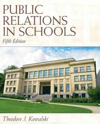 9780137072453-0137072457-Public Relations in Schools (5th Edition)
