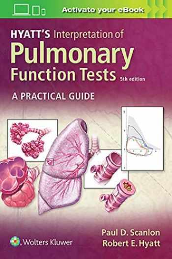 9781975114343-1975114345-Hyatt's Interpretation of Pulmonary Function Tests
