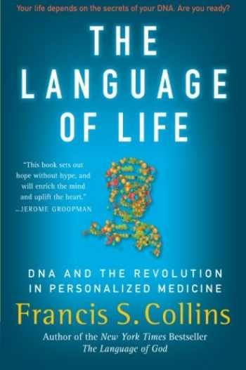 9780061733185-0061733180-The Language of Life: DNA and the Revolution in Personalized Medicine