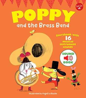 9781633224025-1633224023-Poppy and the Brass Band: With 16 musical instrument sounds!
