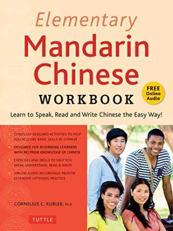 9780804851251-0804851255-Elementary Mandarin Chinese Workbook: Learn to Speak, Read and Write Chinese the Easy Way! (Companion Audio)