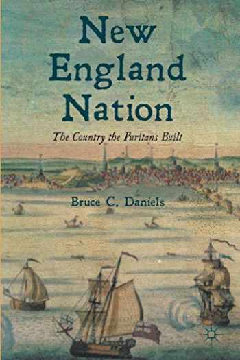 9781137025623-113702562X-New England Nation: The Country the Puritans Built