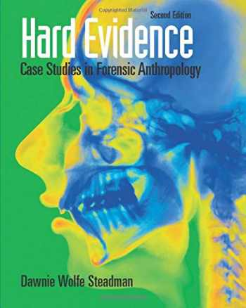 9780136050735-0136050735-Hard Evidence: Case Studies in Forensic Anthropology
