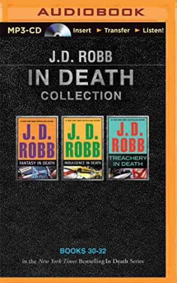 9781501262463-1501262467-J. D. Robb In Death Collection Books 30-32: Fantasy in Death, Indulgence in Death, Treachery in Death (In Death Series)