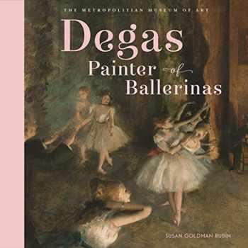 9781419728433-1419728431-Degas, Painter of Ballerinas
