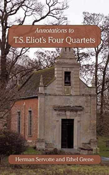 9781450240673-1450240674-Annotations to T.S. Eliot's Four Quartets