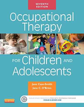 9780323169257-0323169252-Occupational Therapy for Children and Adolescents (Case Review)