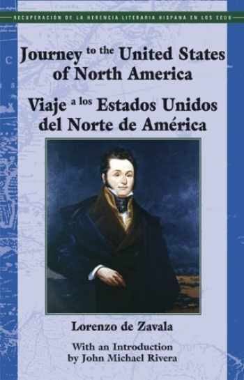 9781558854536-1558854533-Journey to the United States Of North America/ Viaje a los Estados Unidos del Norte de América (Recovering the Us Hispanic Literary Heritage) (English and Spanish Edition)