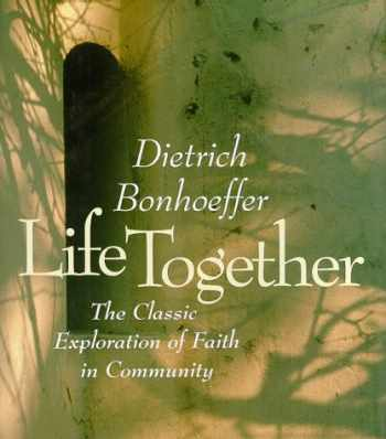 9780060608538-0060608536-Life Together: The Classic Exploration of Faith in Community