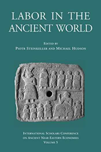 9783981484236-3981484231-Labor in the Ancient World