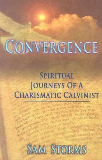 9780977173907-0977173909-Convergence: Spiritual Journeys of a Charismatic Calvinist