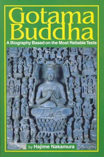 9784333018932-4333018935-Gotama Buddha: A Biography Based on the Most Reliable Texts, Vol. 1