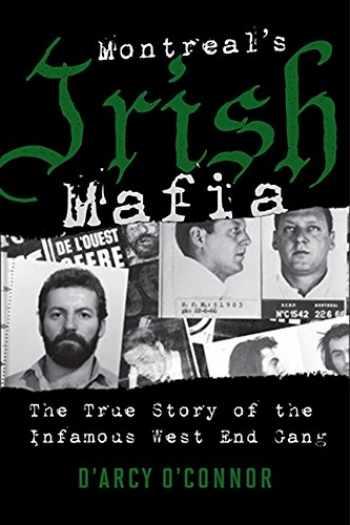 9781443427814-1443427810-Montreal's Irish Mafia